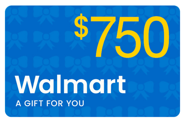 Win $750 Walmart Gift Card